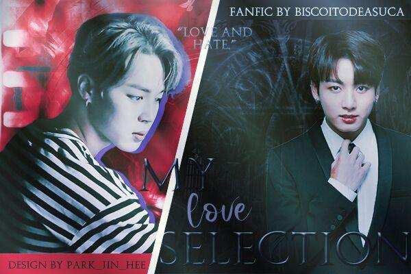 Fanfic / Fanfiction My love selection (Jikook)