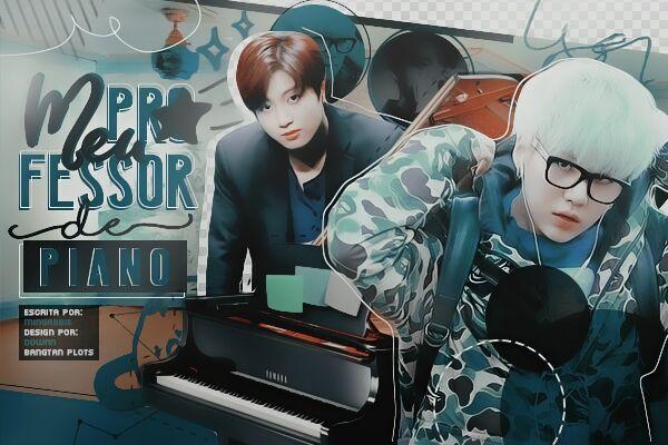 Fanfic / Fanfiction Meu Professor de Piano
