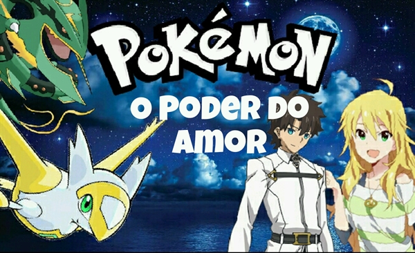 Fanfic / Fanfiction Pokémon - O Poder do Amor