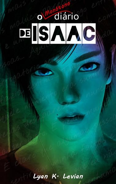 Fanfic / Fanfiction O Monótono Diário de Isaac