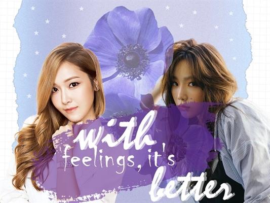 Fanfic / Fanfiction With feelings, It's better