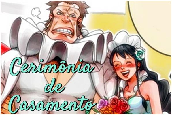 Fanfic / Fanfiction Cerimônia de Casamento