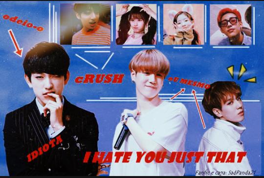 História I hate you, just that (GOT7- Yugyeom e Jinyoung) - História