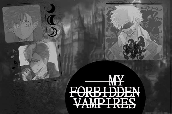 Fanfic / Fanfiction My Forbidden Vampires (Todobakudeku)