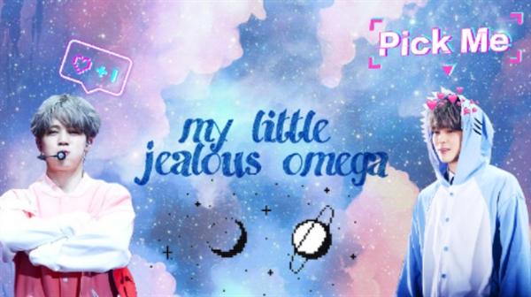 Fanfic / Fanfiction My little jealous omega