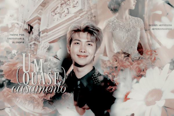 Fanfic / Fanfiction Um (quase) Casamento (TwoShot Namjoon - BTS)