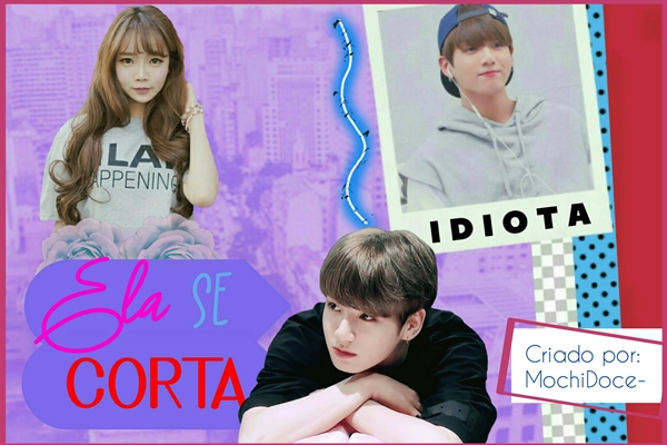 Fanfic / Fanfiction Ela Se Corta - Imagine JungKook