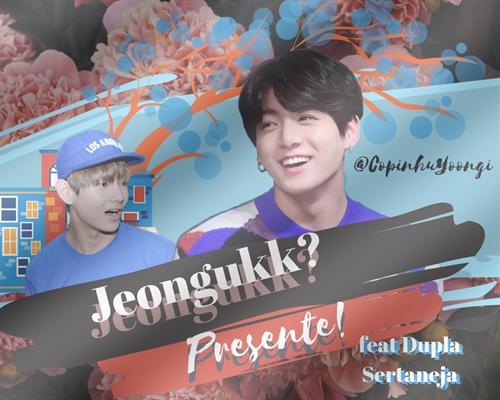 Fanfic / Fanfiction Jeongukk? Presente! - Taekook, Vkook.