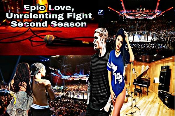 Fanfic / Fanfiction Epic Love, Unrelenting Fight. 2 Season.