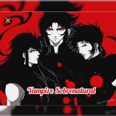 Fanfic / Fanfiction Vampire Sobrenatural
