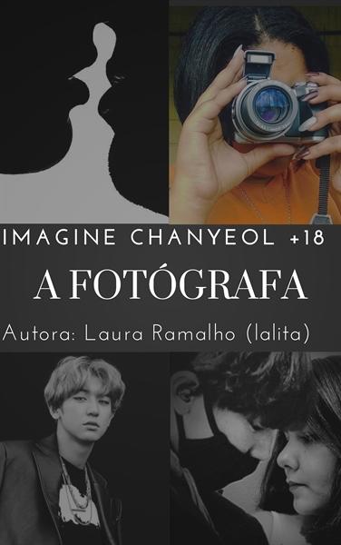 Fanfic / Fanfiction A fotógrafa - Imagine Chanyeol (18)