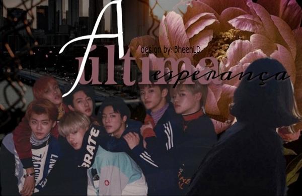 Fanfic / Fanfiction A última esperança; NCT Dream