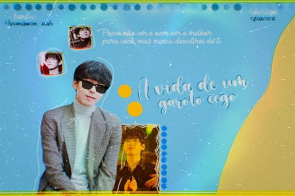 Fanfic / Fanfiction A vida de um garoto cego - Wonwoo