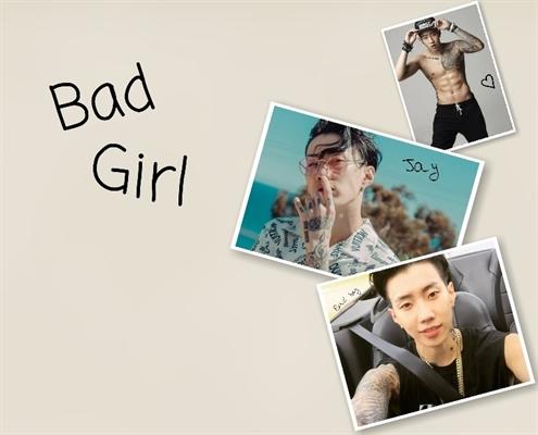 Fanfic / Fanfiction Bad Girl - Imagine Jay Park