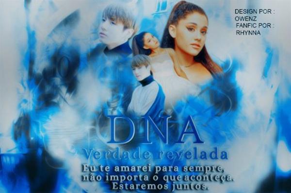 "Fanfic / Fanfiction ""DNA."" Verdade revelada"