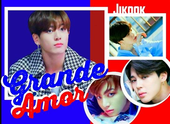 Fanfic / Fanfiction Grande Amor - Jikook