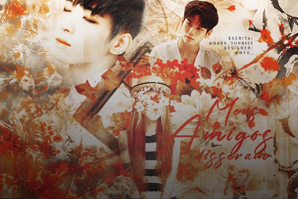 Fanfic / Fanfiction Meus amigos disseram... - Imagine Wonwoo, Seventeen