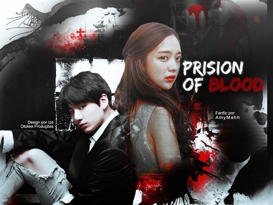 Fanfic / Fanfiction Prision of Blood (Imagine Jungkook - BTS)