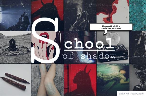 Fanfic / Fanfiction School Of Shadow - Interativa