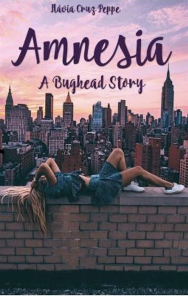 Fanfic / Fanfiction Amnesia - A BUGHEAD STORY