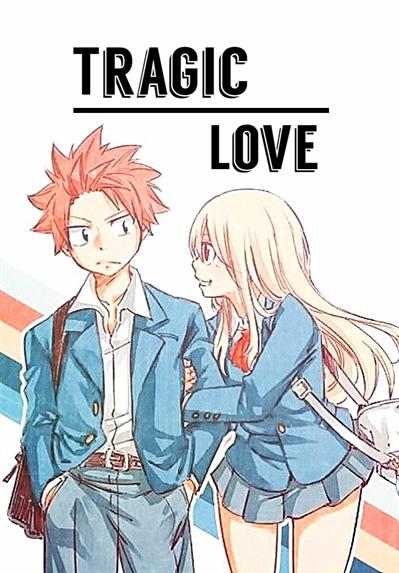 Fanfic / Fanfiction Tragic Love