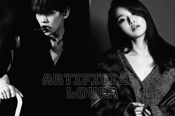 Fanfic / Fanfiction Artificial Lover