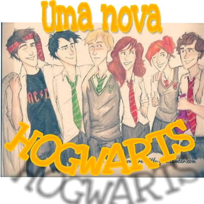 Fanfic / Fanfiction (New Era) Uma hogwarts diferente