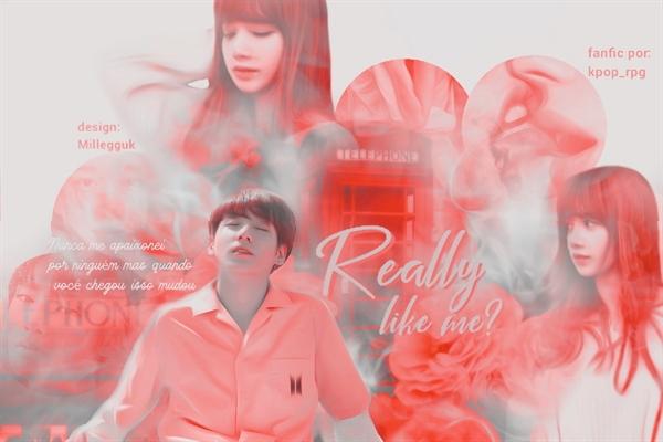 Fanfic / Fanfiction Really Like Me? - Imagine Jungkook
