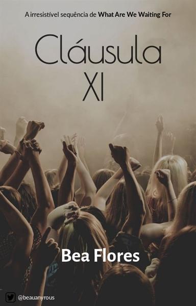 Fanfic / Fanfiction Cláusula XI - NOW UNITED