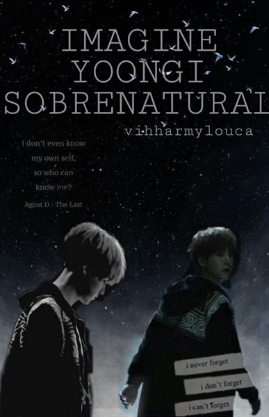 Fanfic / Fanfiction Imagine Yoongi Sobrenatural