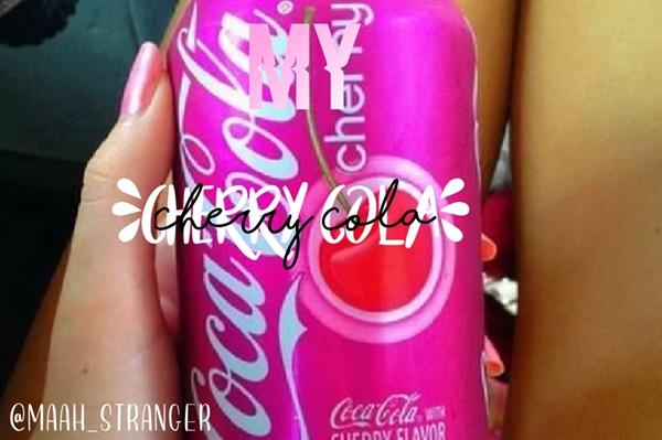 Fanfic / Fanfiction My Cherry Cola - Fillie
