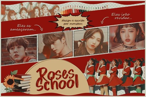 Fanfic / Fanfiction Roses School - Interativa