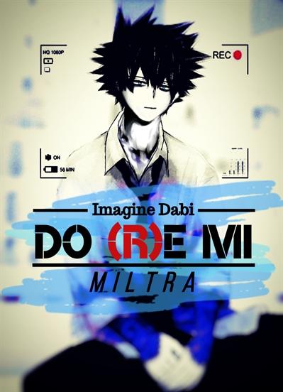 Fanfic / Fanfiction Do (R)e Mi - Imagine Dabi