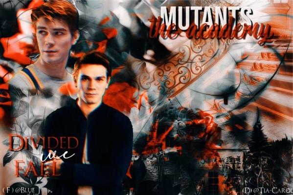 Fanfic / Fanfiction Mutants: The Academy - (Interativa)