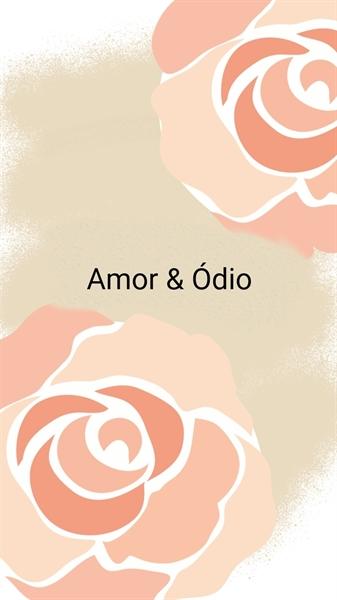 Fanfic / Fanfiction Amor e Ódio