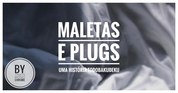Fanfic / Fanfiction Maletas e Plugs.