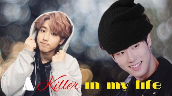 Fanfic / Fanfiction A Killer In My Life- Imagine Han Jisung- (SKZ)