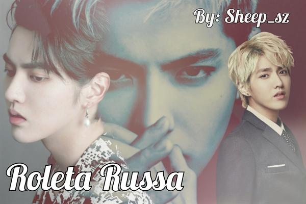 Fanfic / Fanfiction Roleta Russa - Imagine Kris (EXO)