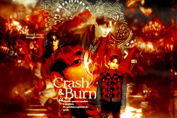 Fanfic / Fanfiction Crash and Burn