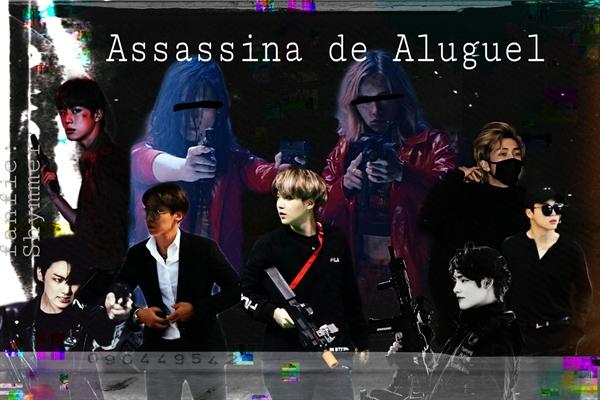 Fanfic / Fanfiction Assassina de Aluguel ( Imagine Min Yoongi - BTS )