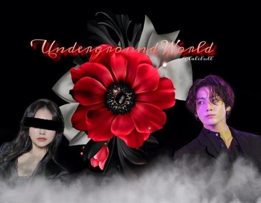 Fanfic / Fanfiction Underground World -- Jeon Jungkook