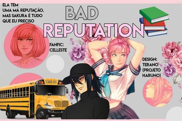 Fanfic / Fanfiction Bad Reputation