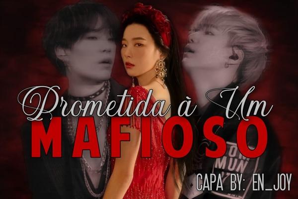 Fanfic / Fanfiction Prometida à um Mafioso (Imagine Min Yoongi).