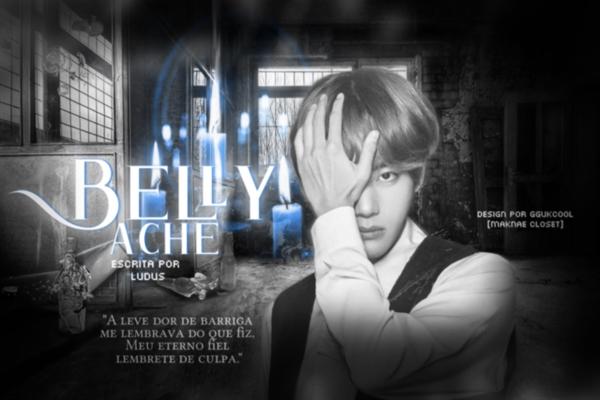 Fanfic / Fanfiction Belly Ache