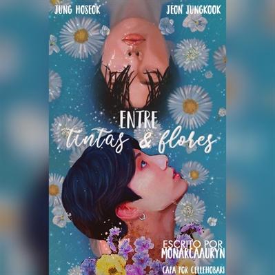 Fanfic / Fanfiction Entre Tintas e Flores(Hopekook)(Junghope)