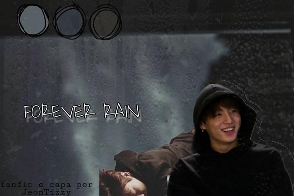 Fanfic / Fanfiction Forever Rain - Jeon Jungkook
