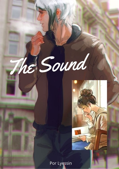 Fanfic / Fanfiction The Sound - Longfic