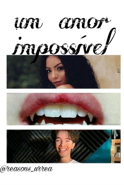 Fanfic / Fanfiction Um amor impossível - noany ( Não revisado )