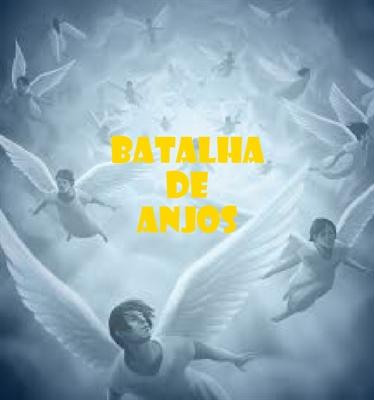 Fanfic / Fanfiction Batalha de anjos