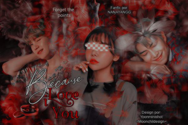 Fanfic / Fanfiction Because i love you - Kim Namjoon